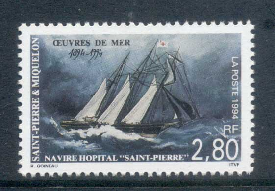 St Pierre et Miquelon 1994 Hospital Ship, St Pierre, Cent. MUH